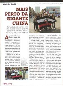 Matéria publicada na revista do São Paulo Futebol Clube,com destaque para a visita do diretor Carlos Caboclo à China, em 2009.